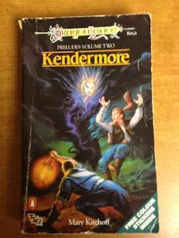 Dragonlance Preludes: Kendermore v. 2 (TSR Fantasy): Kirchoff, Mary