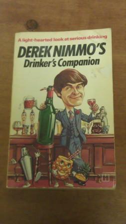 DEREK NIMMO`S DRINKER`S COMPANION: Nimmo, Derek
