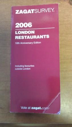 London Restaurants 2006 (Zagat Guides)
