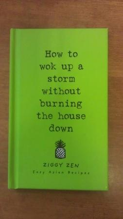How to Wok Up a Storm Without Burning the House Down (Ziggy Zen)