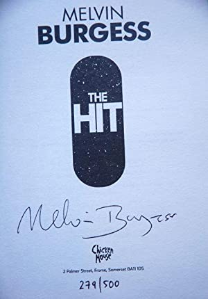 The Hit - 279 OF ONLY 500 COPIES: Melvin Burgess - RARE SIGNED LIMITED EDITION