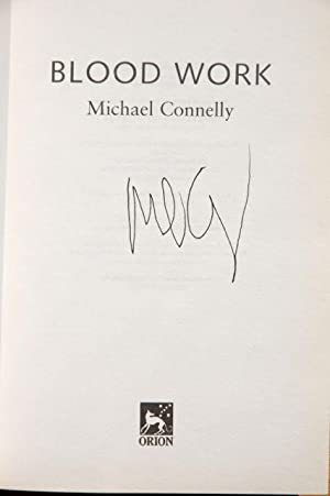 Blood Work: Connelly, Michael - SCARCE SIGNED UK FIRST EDITION