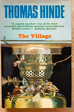 The Village: Thomas Hinde - Extremely Rare Signed First Hardback Edition