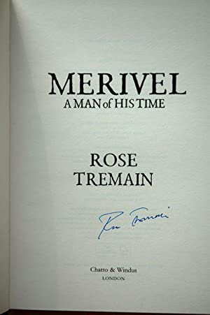 Merivel A Man of his Time: Tremain, Rose - SIGNED FIRST EDITION