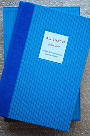 All That Is: James Salter - VERY RARE SIGNED LIMITED EDITION