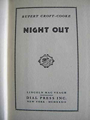 Night Out: Rupert Croft-Cooke - VERY RARE SIGNED 1st