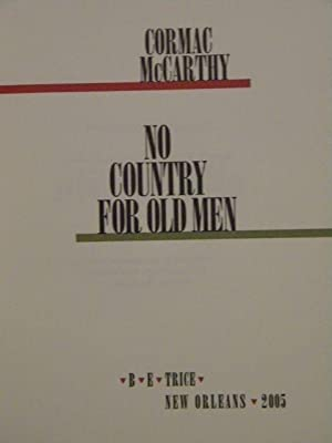 No Country for Old Men - SIGNED! Slipcased Limited Edition: Cormac McCarthy - SIGNED & NUMBERED