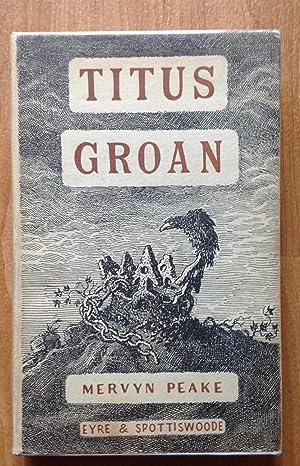 Titus Groan: Mervyn Peake - RARE FIRST EDITION