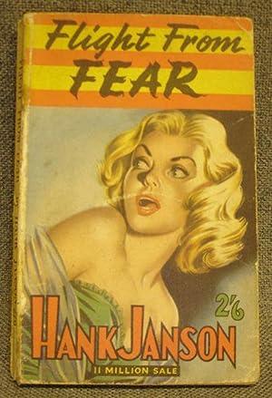 Flight From Fear: HANK JANSON - RARE PULP!