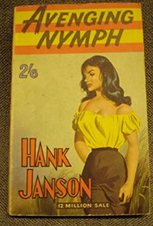 Avenging Nymph - First Printing: HANK JANSON - RARE PULP!