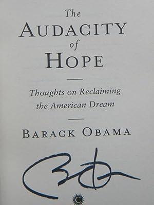 The Audacity of Hope : Thoughts on: Obama, Barack -