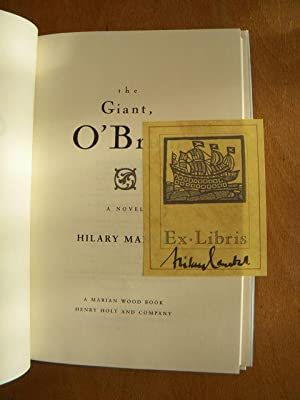 The Giant, O'Brien : A Novel - FIRST US PRINTING: Mantel, Hilary - RARE SIGNED via BOOKPLATE