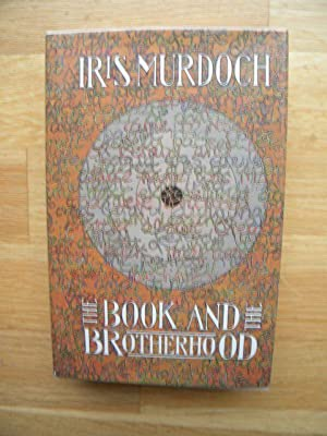 The Book and the Brotherhood: Murdoch, Iris - SIGNED FIRST PRINTING