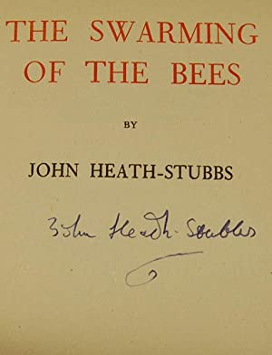 The Swarming of the Bees: John Heath Stubbs - VERY RARE SIGNED FIRST PRINTING