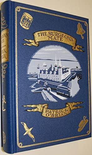 The Surgeon's Mate - Stunning New Slipcased Edition: Patrick O'Brian - FIRST EDITION THUS!