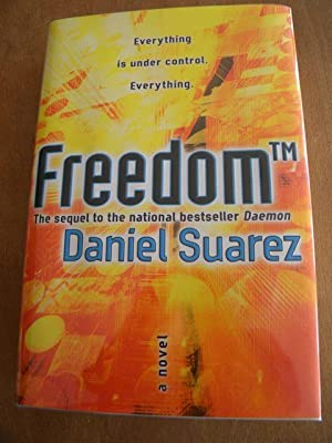 FREEDOM - FIRST PRINTING: Daniel Suarez - SIGNED