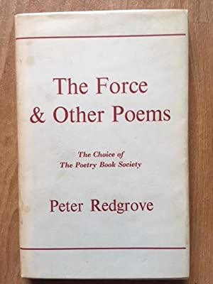 The Force and Other Poems: Peter Redgrove - SIGNED RARE FIRST PRINTING