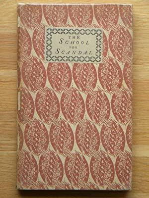 The School for Scandal - LIMITED SIGNED: R. B. Sheridan,