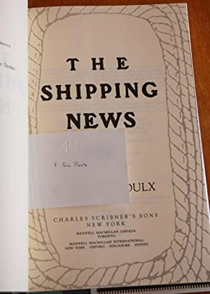 The Shipping News - PULITZER WINNER FIRST: Proulx, E. Annie