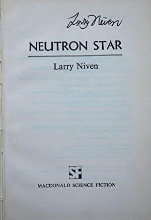 Neutron Star: Larry Niven - EXTREMELY RARE SIGNED HARDBACK FIRST EDITION!