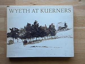 Wyeth at Kuerners: Wyeth, Betsy J.