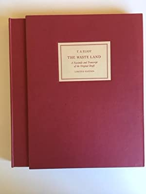 The Waste Land: Facsimile and Transcript of: T. S. Eliot