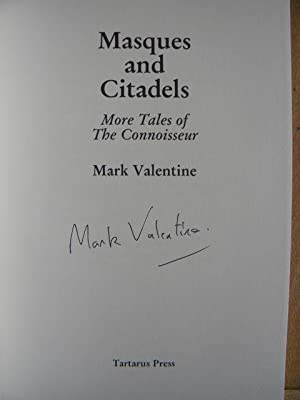 Masques and Citadels : More Tales of the Connoisseur: Valentine, Mark - VERY RARE SIGNED COPY