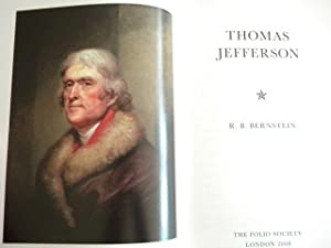 Thomas Jefferson - Luxury Slipcased Edition: R. B. Bernstein - FIRST PRINTING THUS!