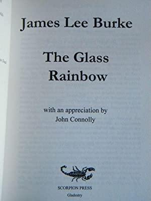 The Glass Rainbow - ONLY 75 COPIES: James Lee Burke - SIGNED & NUMBERED LIMITED EDITION