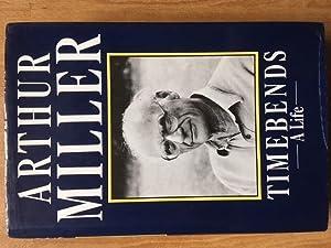 Timebends: Arthur Miller, SIGNED FIRST EDITION