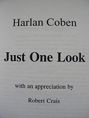 Just One Look - SIGNED! NUMBERED! LIMITED!: Harlan Coben and Robert Crais