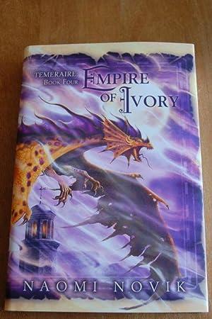 Empire Of Ivory - Book 4 of: Naomi Novik -