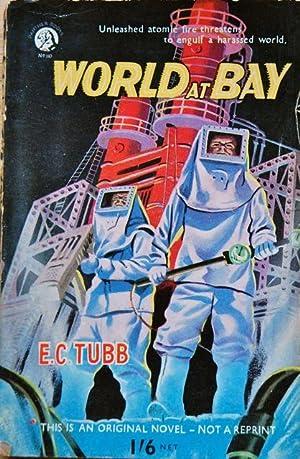 World At Bay: E. C. TUBB