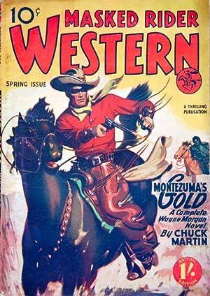 MASKED RIDER WESTERN - Montezuma's Gold: Chuck Martin -