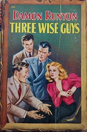 Three Wise Guys: Damon Runyon -