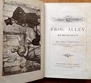 Frog Alley And What Came Out Of It: Mrs. Prosser - RARE RELIGIOUS TRACT ISSUE