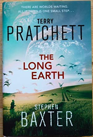 The Long Earth: Pratchett, Terry; Baxter, Stephen - STAMPED & SIGNED