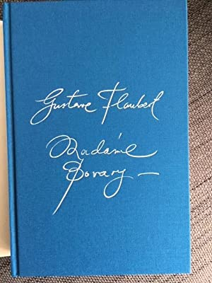 Madame Bovary: Flaubert, Gustave - EXCLUSIVE LIMITED EDITION DESIGNED BY MANOLO BLAHNIK