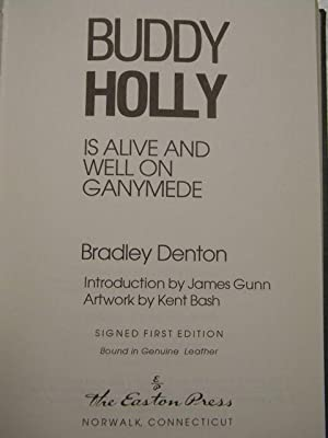 Buddy Holly is Alive and Well on Ganymede: Bradley Denton - RARE SIGNED LIMITED EDITION