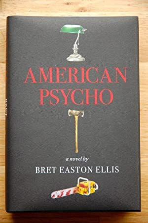 American Psycho - NUMBERED LIMITED HEIRLOOM PRODUCTION: BRET EASTON ELLIS SIGNED US FIRST EDITION ...