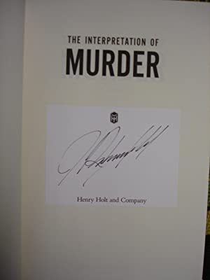 The Interpretation of Murder - UNREAD PERFECT COLLECTABLE: Rubenfeld, Jed - SIGNED! FIRST PRINTING ...
