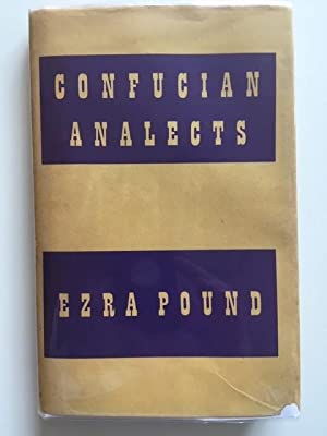 Confucian Analects: Ezra Pound - IMPORTANT FIRST EDITION