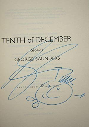 Tenth of December - VERY RARE IN THE UK! FOLIO PRIZE WINNER: George Saunders - SIGNED FIRST US ...
