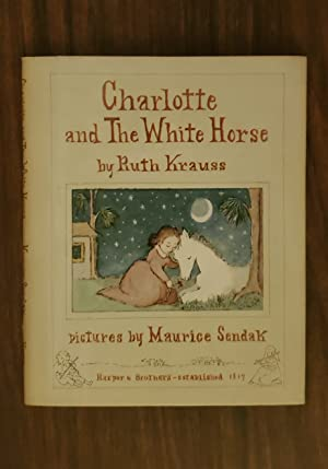 CHARLOTTE AND THE WHITE HORSE: Krauss, Ruth