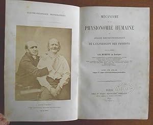 """MECANISME de la PHYSIONOMIE HUMAINE ou ANALYSE ELECTRO-PHYSIOLOGIQUE De l""""EXPRESSION Des ..."""