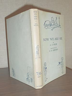 NOW WE ARE SIX: Milne, A.A.