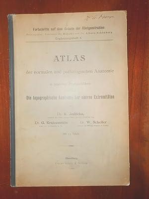 Atlas Der Normalen Und Pathologischen Anatomie in Typischen Rontgenbildern: Jedlicka, R., G. ...