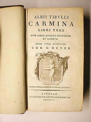 CARMINA LIBRI TRES Cum LIBRO QUARTO SULPICIAE ET ALIORUM. Novis Curis Castigavit Chr(istian) G. ...