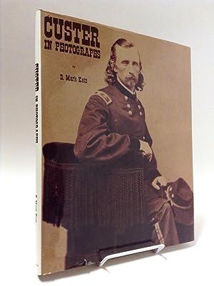 Custer in Photographs: Katz, D. Mark