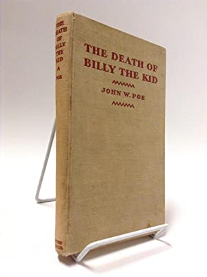 The Death of Billy the Kid: Poe, John W.